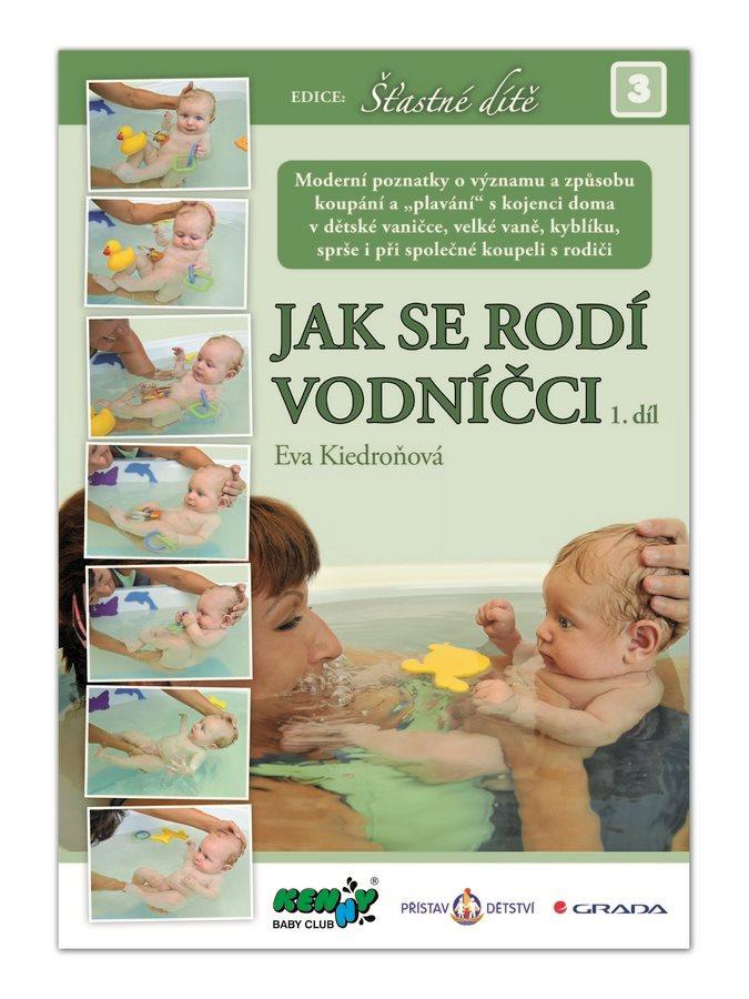 JAK SE RODÍ VODNÍČCI 1.díl - Eva Kiedroňová