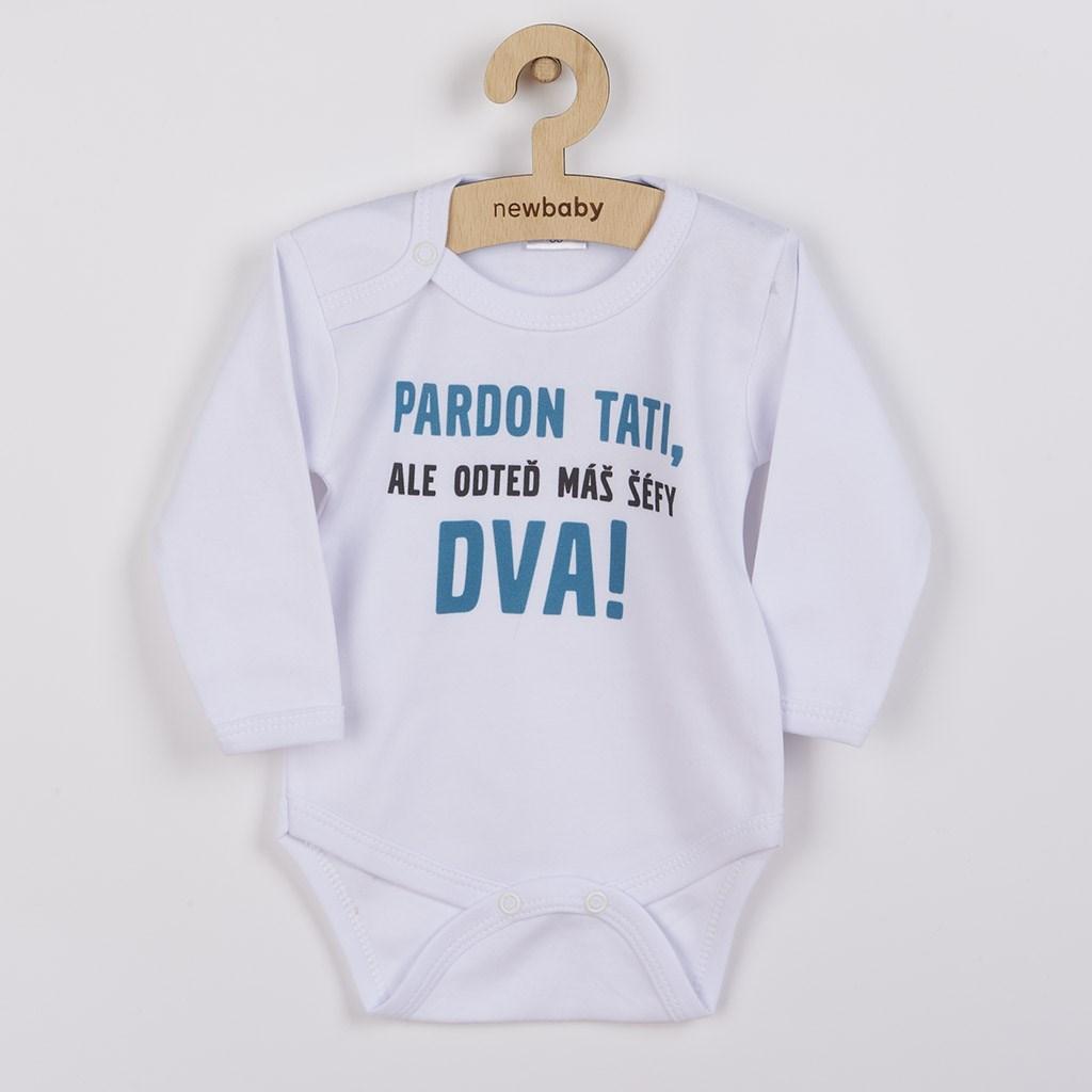 Body s potlačou New Baby Pardon tati, ...máš šéfy dva!-56 (0-3m)